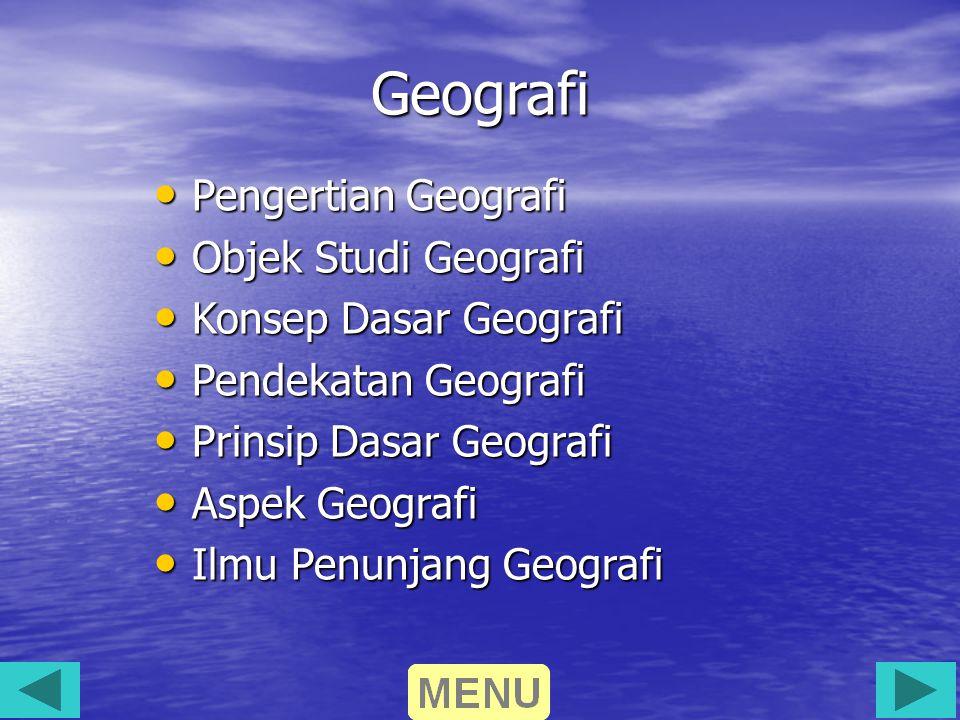 Geografi Pengertian Geografi Objek Studi Geografi
