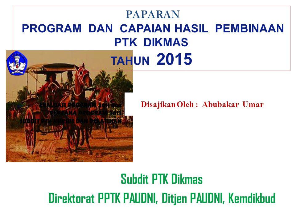 Subdit PTK Dikmas Direktorat PPTK PAUDNI, Ditjen PAUDNI, Kemdikbud