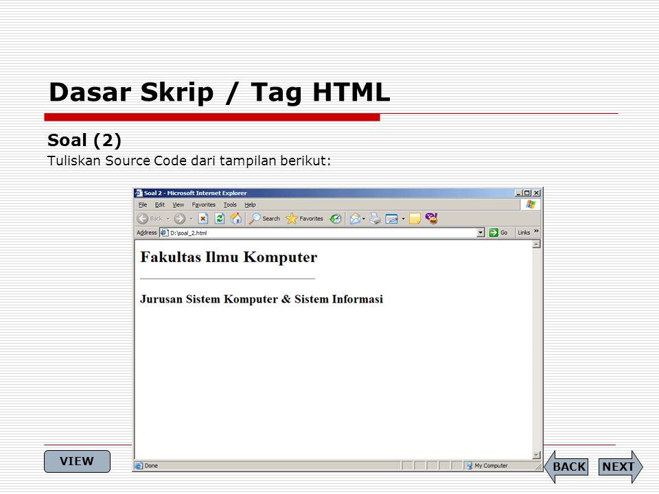 Dasar Skrip / Tag HTML Soal (2)