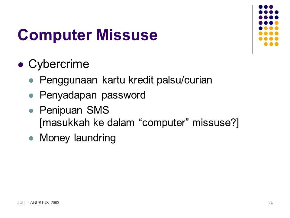 Computer Missuse Cybercrime Penggunaan kartu kredit palsu/curian