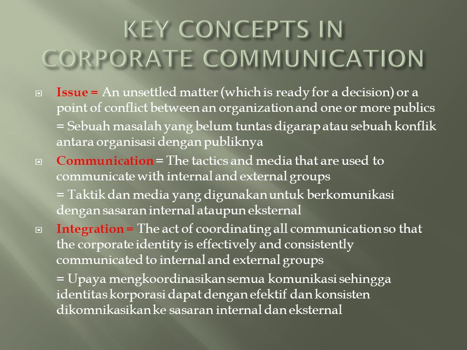 KEY CONCEPTS IN CORPORATE COMMUNICATION