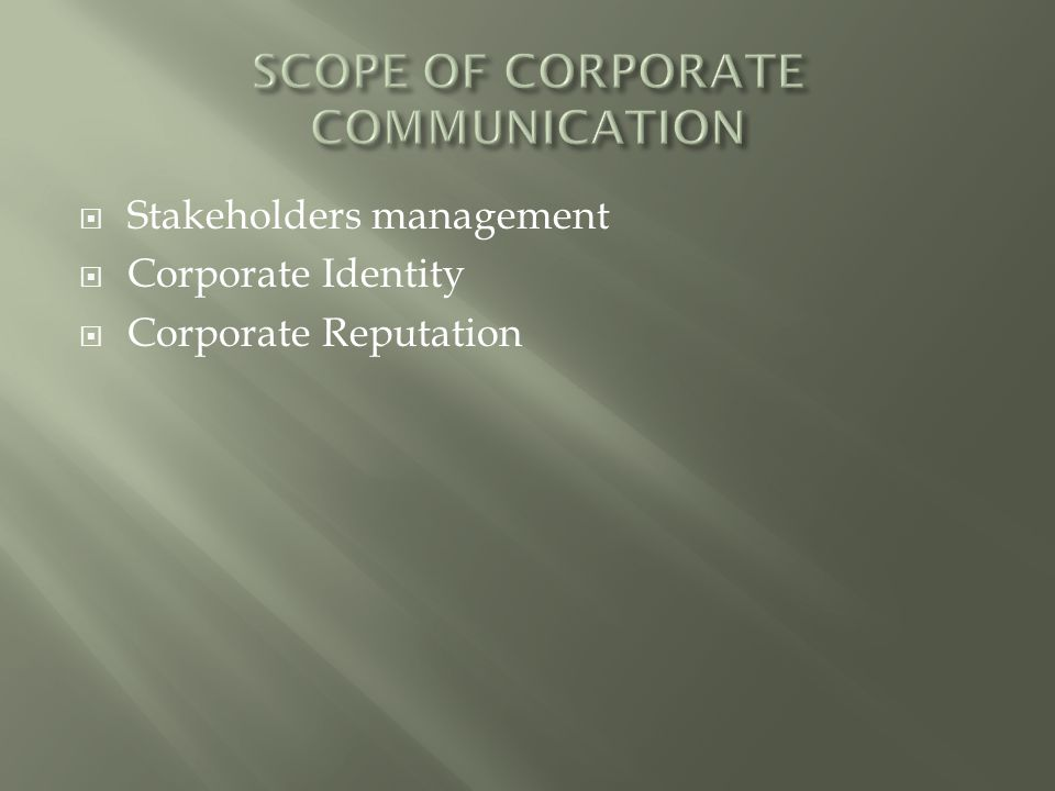SCOPE OF CORPORATE COMMUNICATION