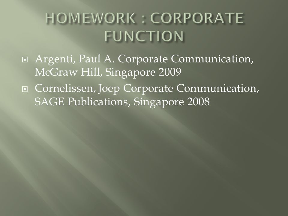 HOMEWORK : CORPORATE FUNCTION