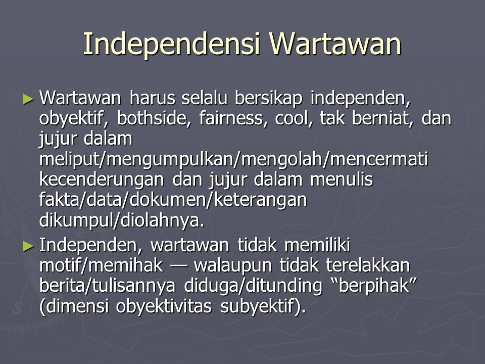 Independensi Wartawan