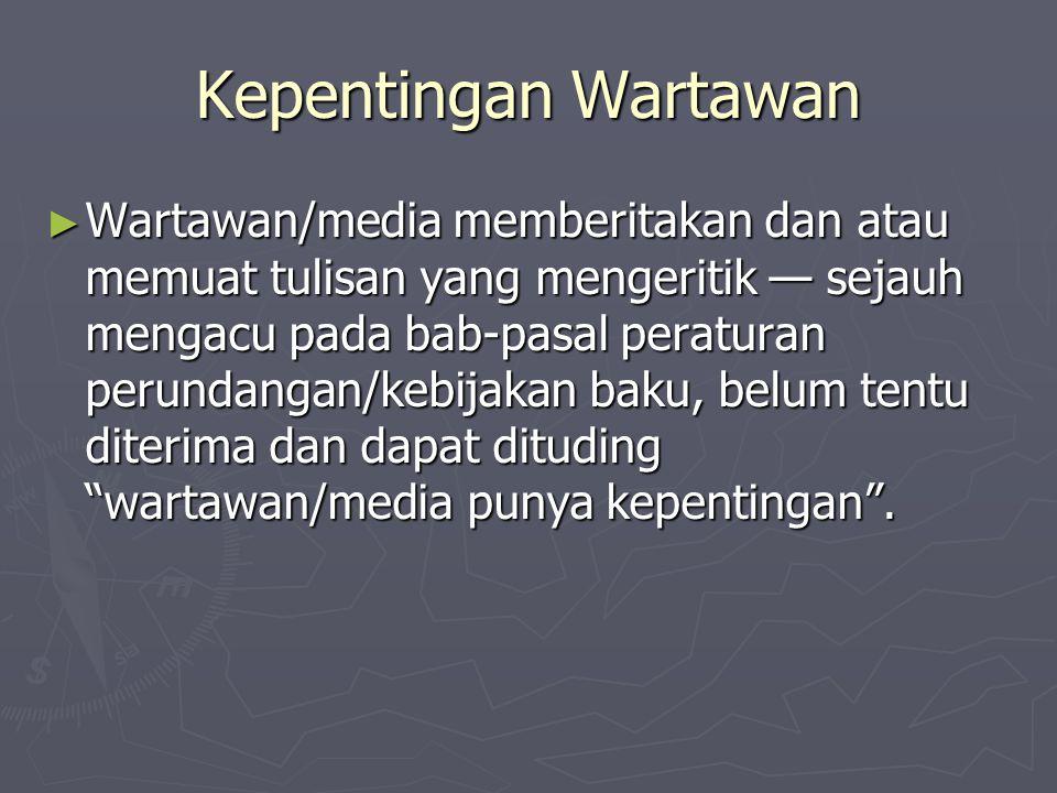 Kepentingan Wartawan