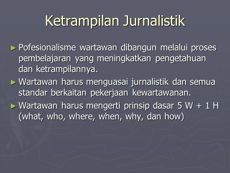 Ketrampilan Jurnalistik