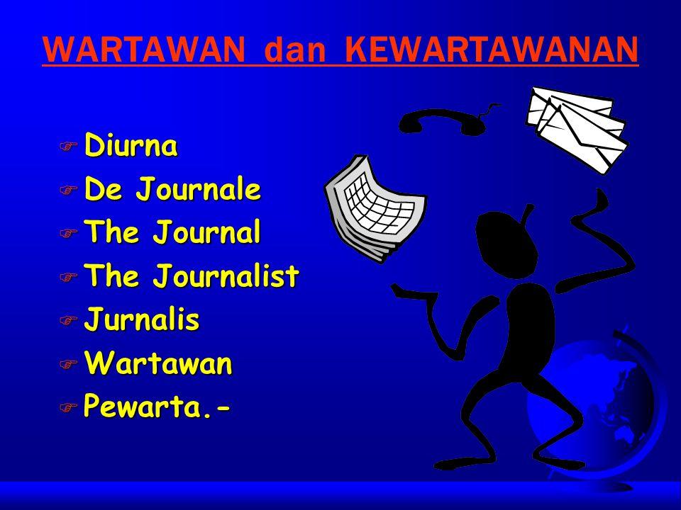 WARTAWAN dan KEWARTAWANAN
