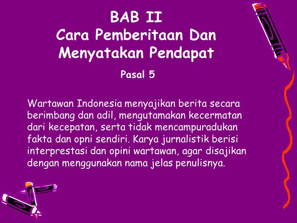 BAB II Cara Pemberitaan Dan Menyatakan Pendapat