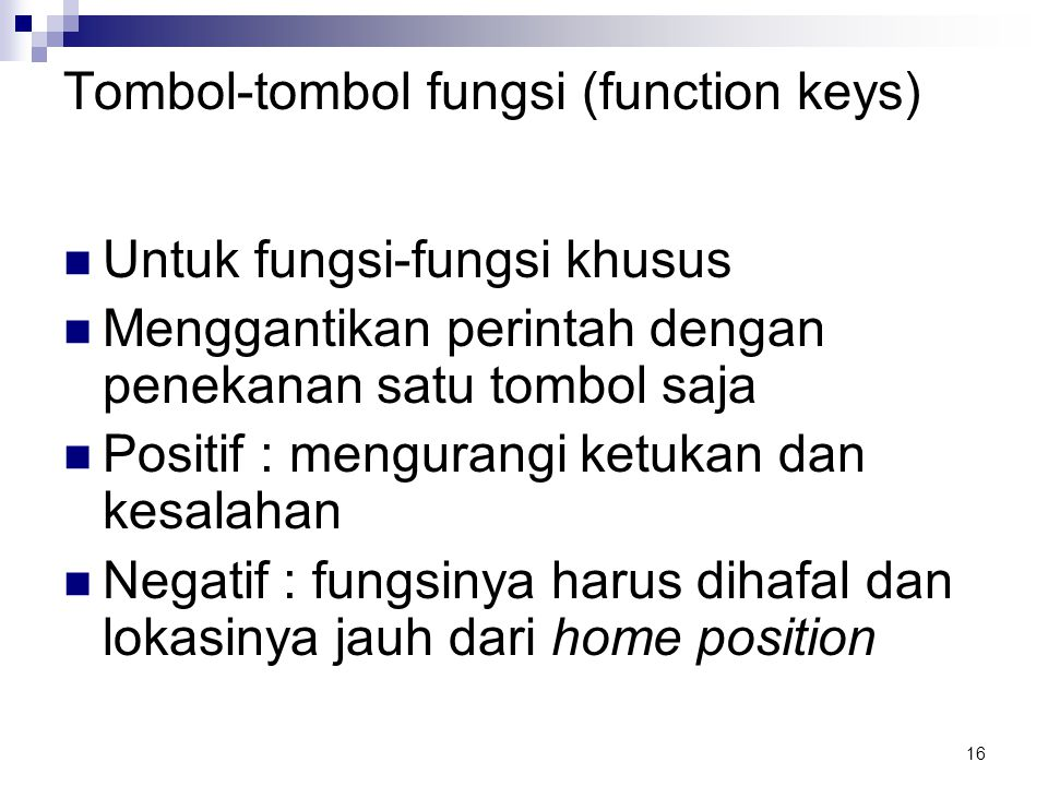 Tombol-tombol fungsi (function keys)