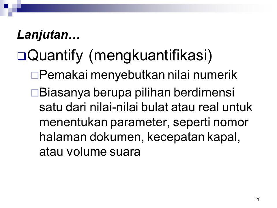 Quantify (mengkuantifikasi)