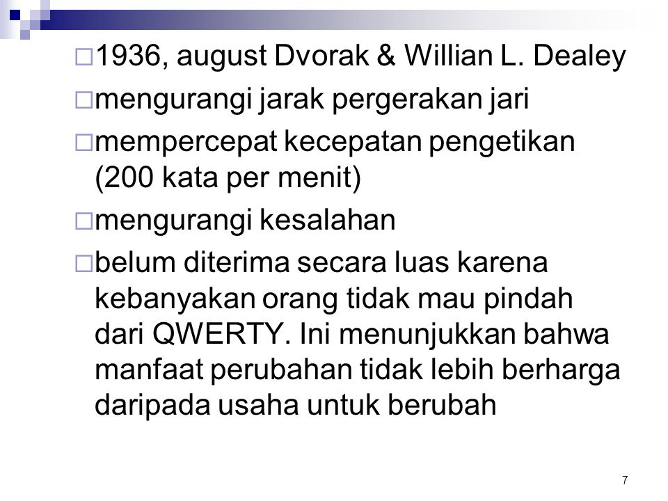 1936, august Dvorak & Willian L. Dealey