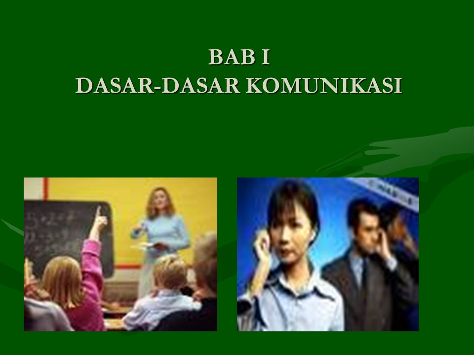 BAB I DASAR-DASAR KOMUNIKASI