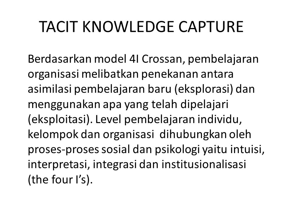 TACIT KNOWLEDGE CAPTURE
