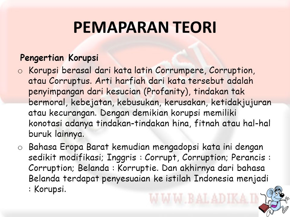 PEMAPARAN TEORI Pengertian Korupsi