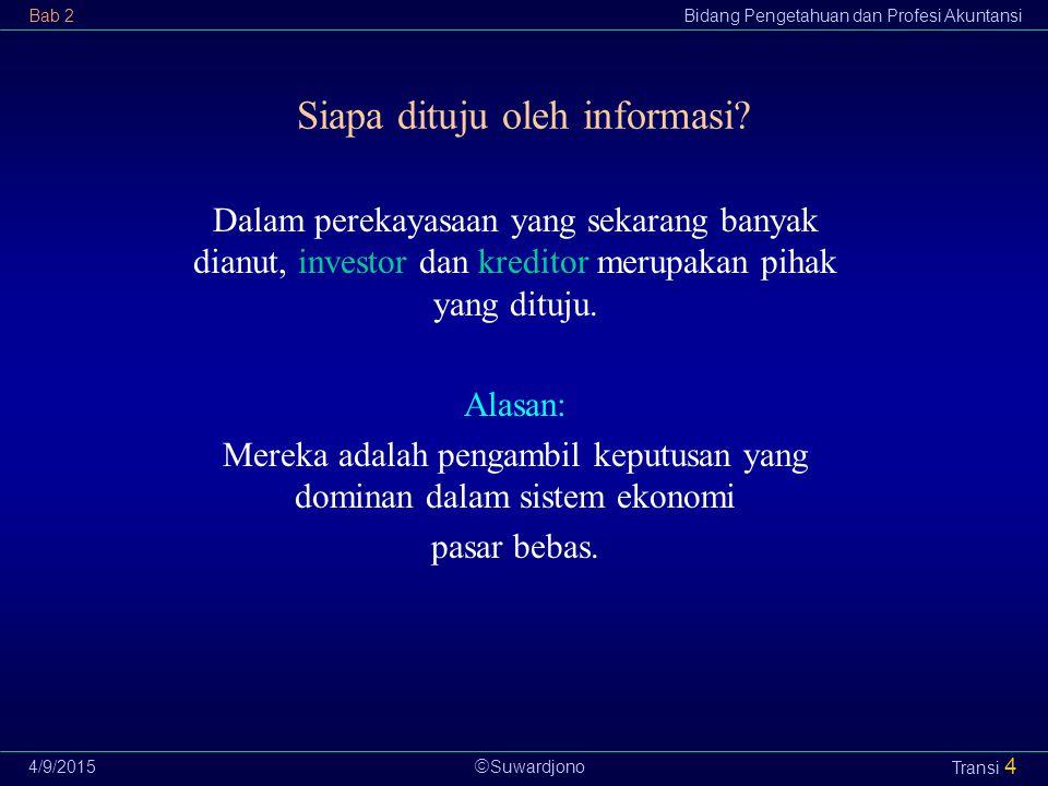Siapa dituju oleh informasi