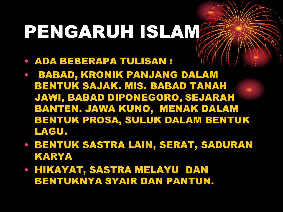 PENGARUH ISLAM ADA BEBERAPA TULISAN :