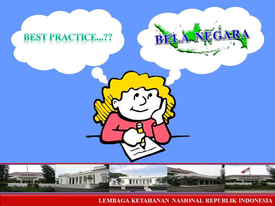 BELA NEGARA BEST PRACTICE...