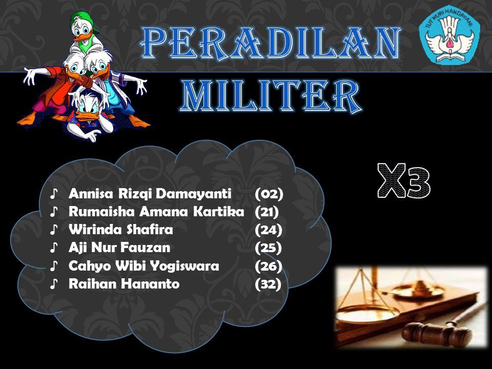 X3 PERADILAN MILITER Annisa Rizqi Damayanti (02)