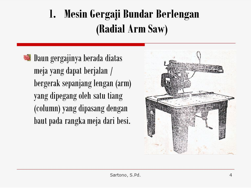 Mesin Gergaji Bundar Berlengan (Radial Arm Saw)