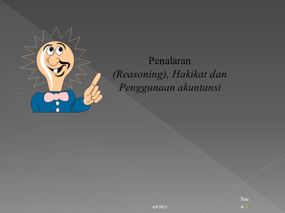 (Reasoning), Hakikat dan Penggunaan akuntansi