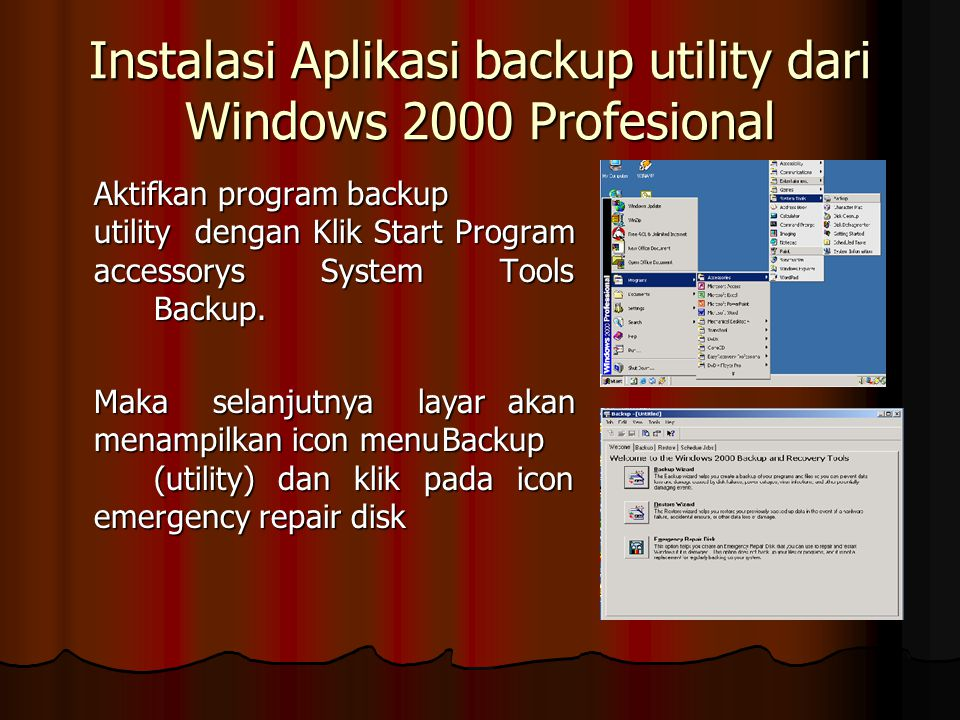 Instalasi Aplikasi backup utility dari Windows 2000 Profesional