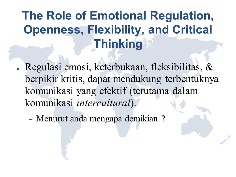 The Role of Emotional Regulation, Openness, Flexibility, and Critical Thinking