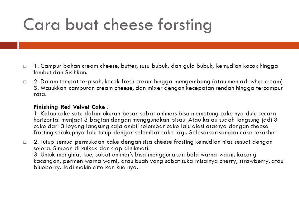 Cara buat cheese forsting