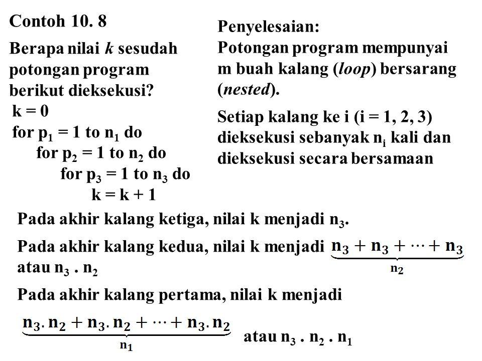 Contoh 10. 8 Penyelesaian: Berapa nilai k sesudah