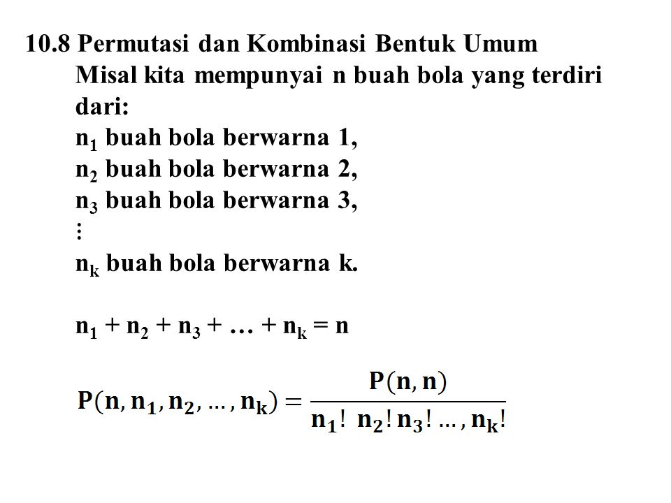 10.8 Permutasi dan Kombinasi Bentuk Umum