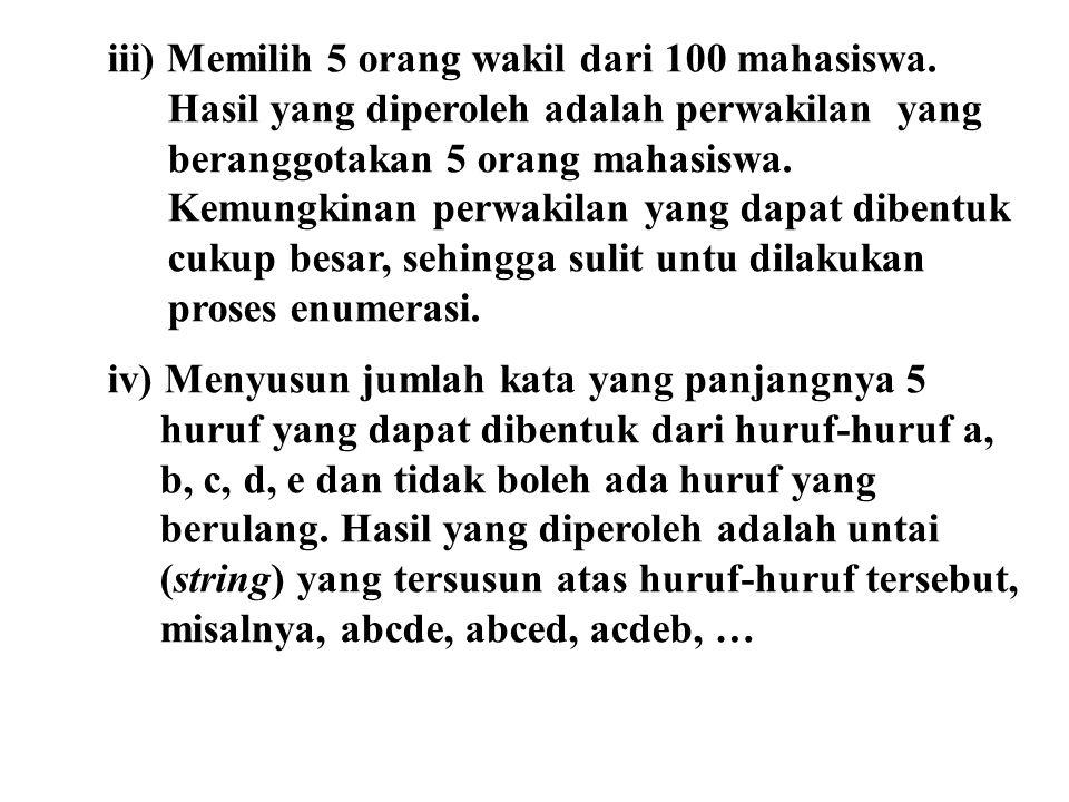 iii) Memilih 5 orang wakil dari 100 mahasiswa.