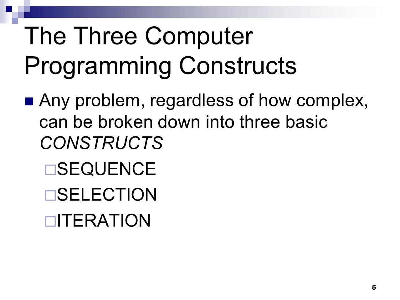The Three Computer Programming Constructs