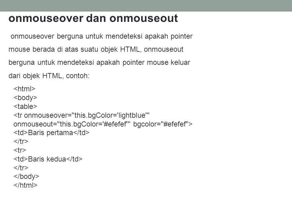 onmouseover dan onmouseout