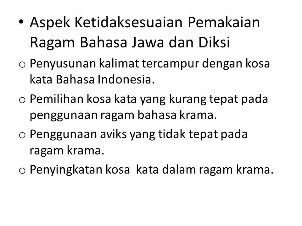 Aspek Ketidaksesuaian Pemakaian Ragam Bahasa Jawa dan Diksi