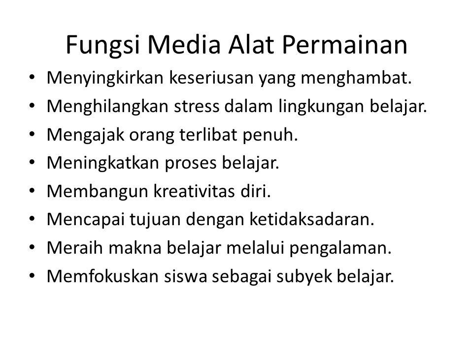 Fungsi Media Alat Permainan