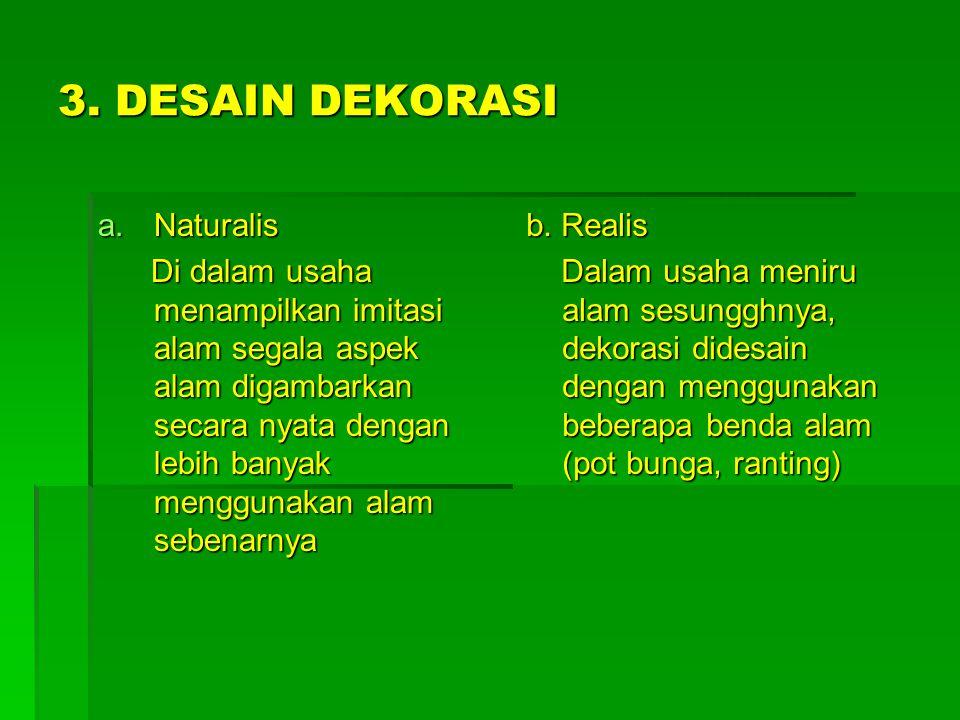 3. DESAIN DEKORASI Naturalis