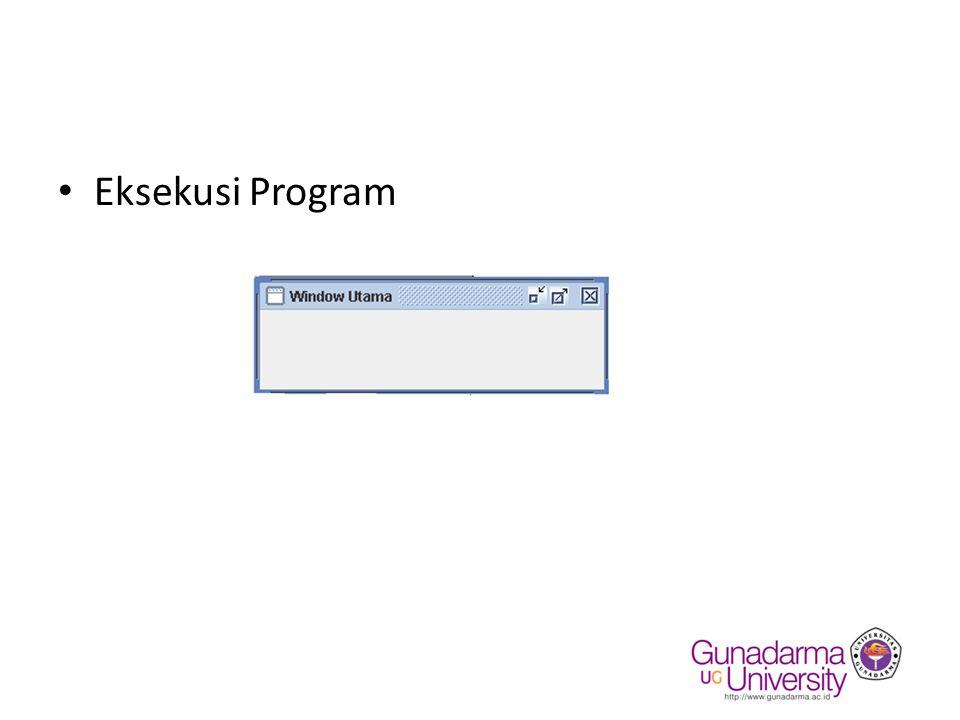 Eksekusi Program