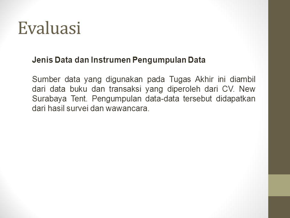 Evaluasi Jenis Data dan Instrumen Pengumpulan Data