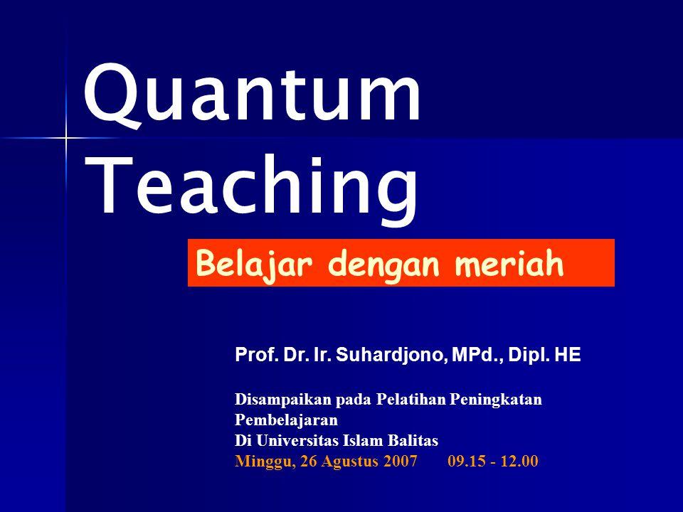 Quantum Teaching Belajar dengan meriah