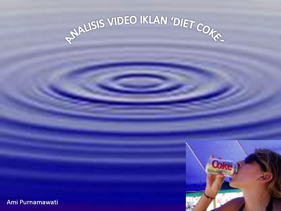 ANALISIS VIDEO IKLAN 'DIET COKE'