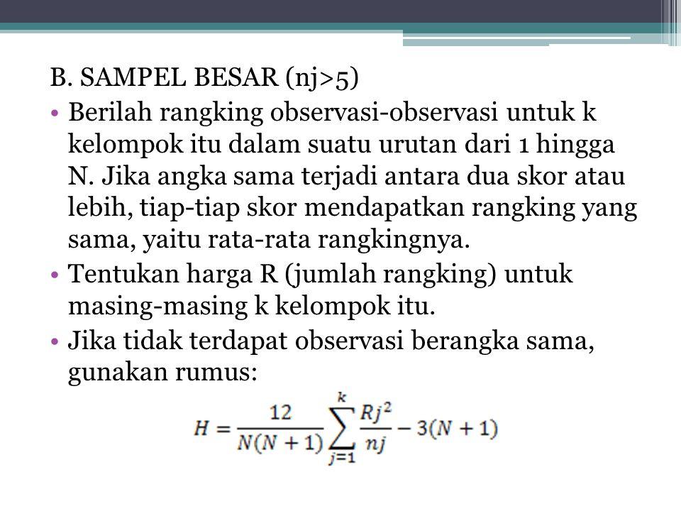 B. SAMPEL BESAR (nj>5)