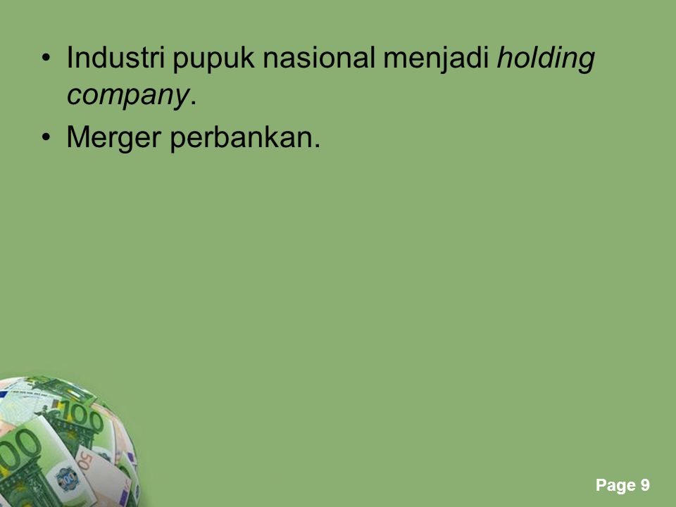 Industri pupuk nasional menjadi holding company.