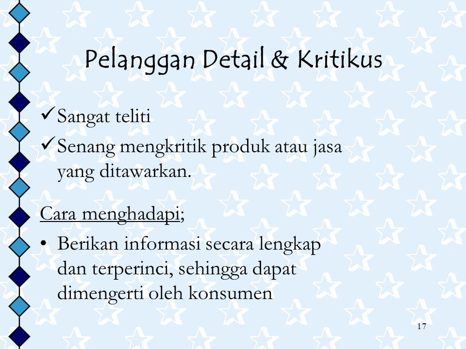 Pelanggan Detail & Kritikus
