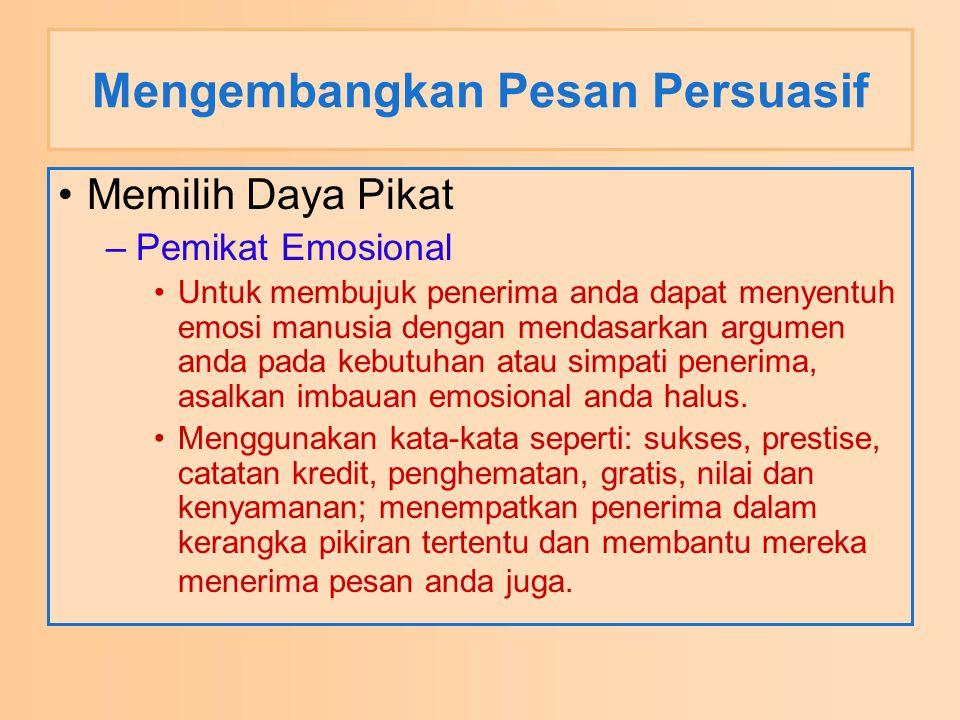 Mengembangkan Pesan Persuasif
