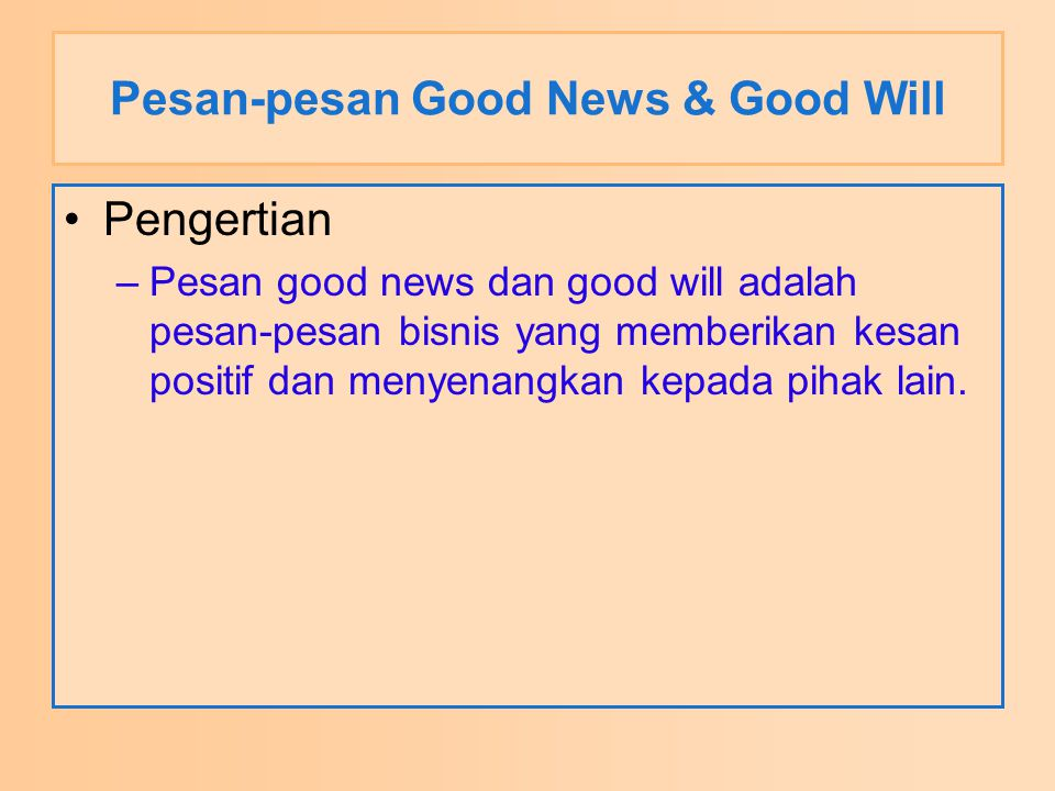 Pesan-pesan Good News & Good Will