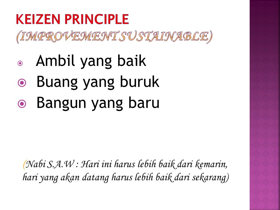 KEIZEN PRINCIPLE (Improvement Sustainable)