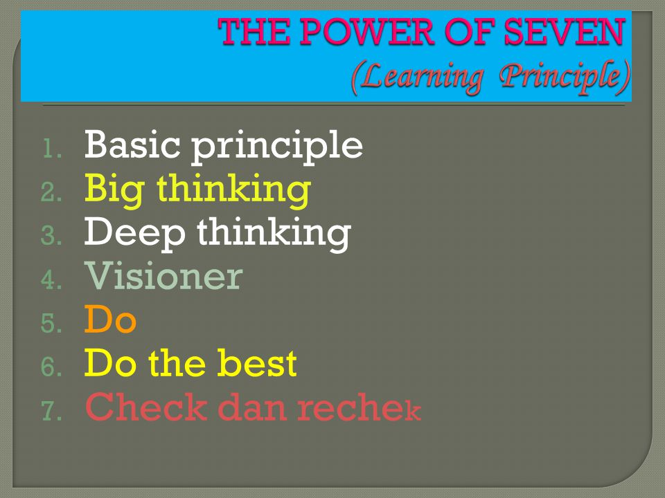 THE POWER OF SEVEN (Learning Principle)