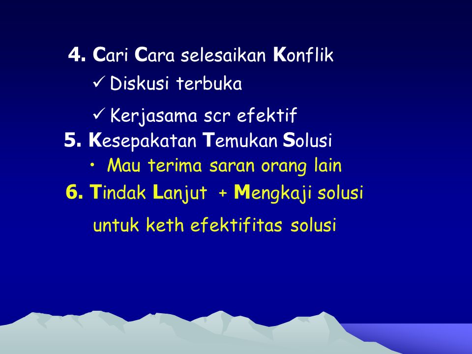 4. Cari Cara selesaikan Konflik