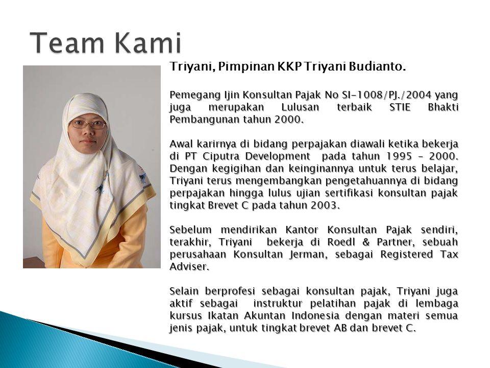 Team Kami Triyani, Pimpinan KKP Triyani Budianto.