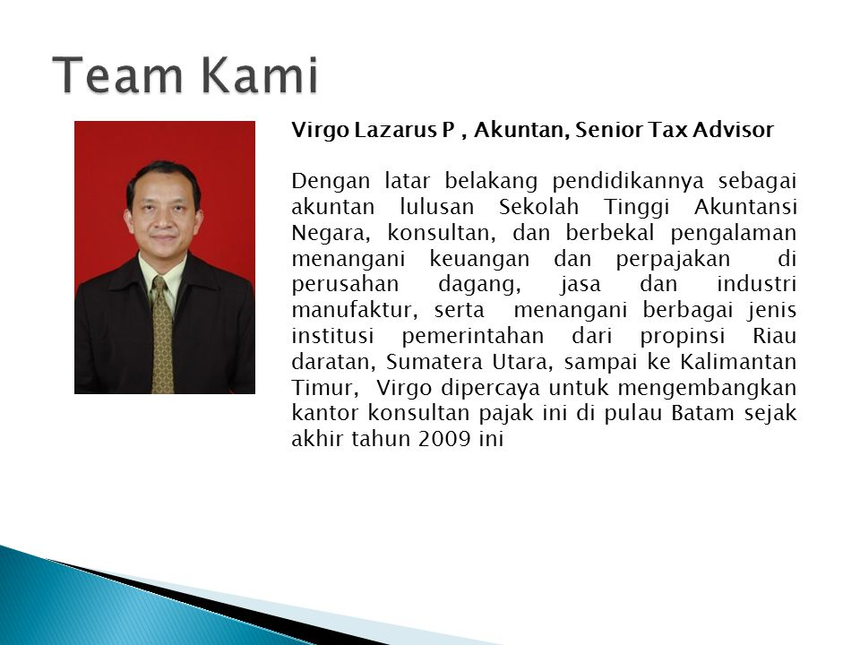Team Kami Virgo Lazarus P , Akuntan, Senior Tax Advisor
