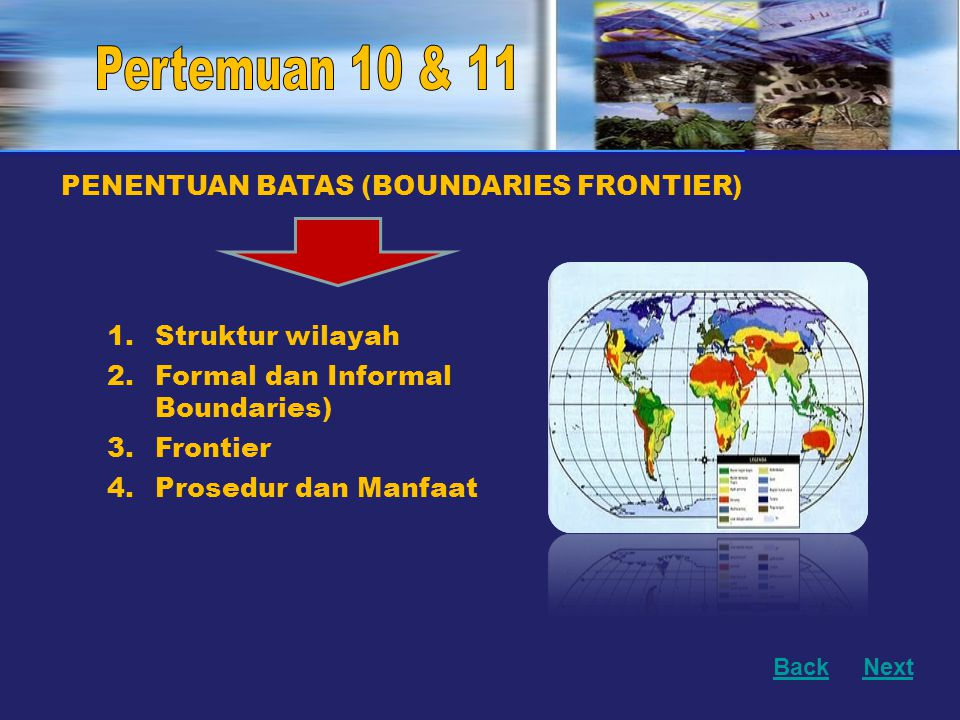 Pertemuan 10 & 11 PENENTUAN BATAS (BOUNDARIES FRONTIER)